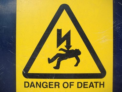 Warning! Danger of Death!