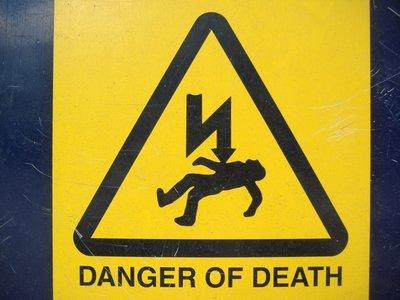 Warning! Danger of Death!