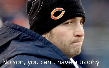 Jay Cutler wants a trophy