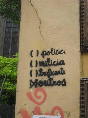 Politie, Militie (criminele ex-agenten in wapenhandel), Drugshandelaren, Anderen