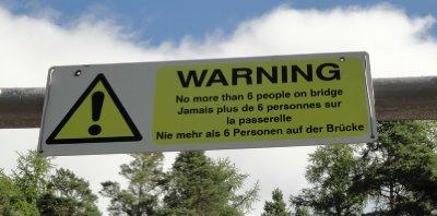 Warning on suspension bridge, Corrieshalloch Gorge