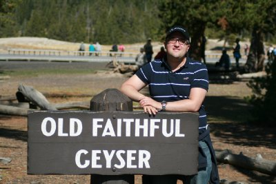 Old Faithful Geyser (of course I'm referring to the sign!)