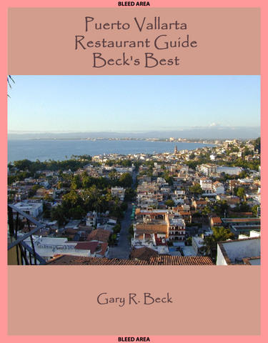 Puerto Vallarta Restaurant Guide Beck's Best