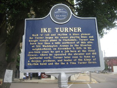 Ike Turner Clarksdale Plaque... Where Ike Started