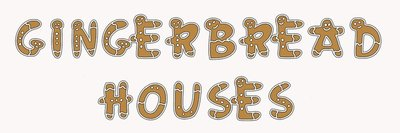 Gingerbread Houses 3