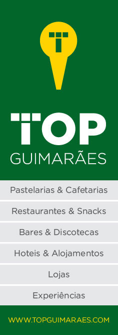 TOP Guimarães | Visit Culture