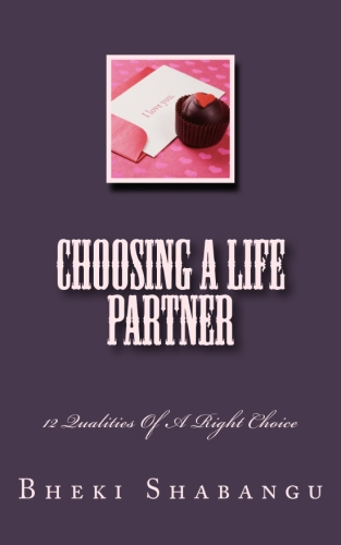 Choosing A Life Partner: 12 Qualities Of A Right Choice
