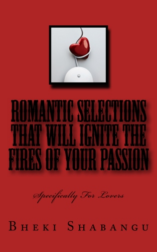 Romantic Selections That Will Ignite The Fires Of Your Passion: Specifically For Lovers