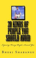 20 Kinds Of People You Should Avoid