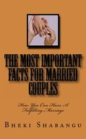 The Most Important Facts For Married Couples: How You Can Have A Fulfilling Marriage