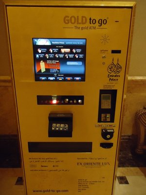 world's first gold dispensing ATM (in the EPH lobby) ... it's a cliche, but what will they think of next!