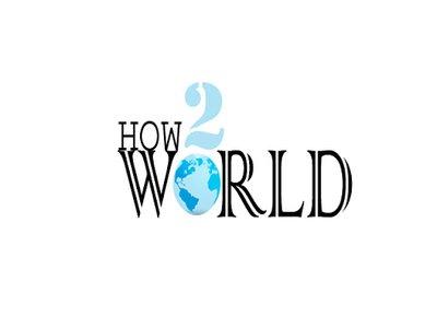 How 2 world
