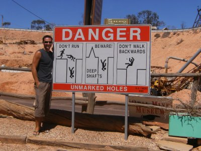 Danger sign at Coober Pedy