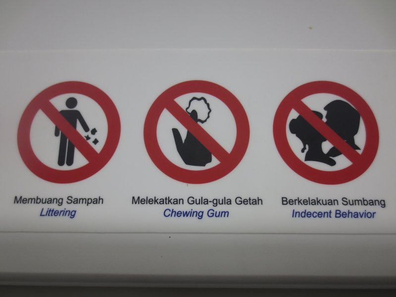 The sign on the right rules out that we'll ever live in Kuala Lumpur