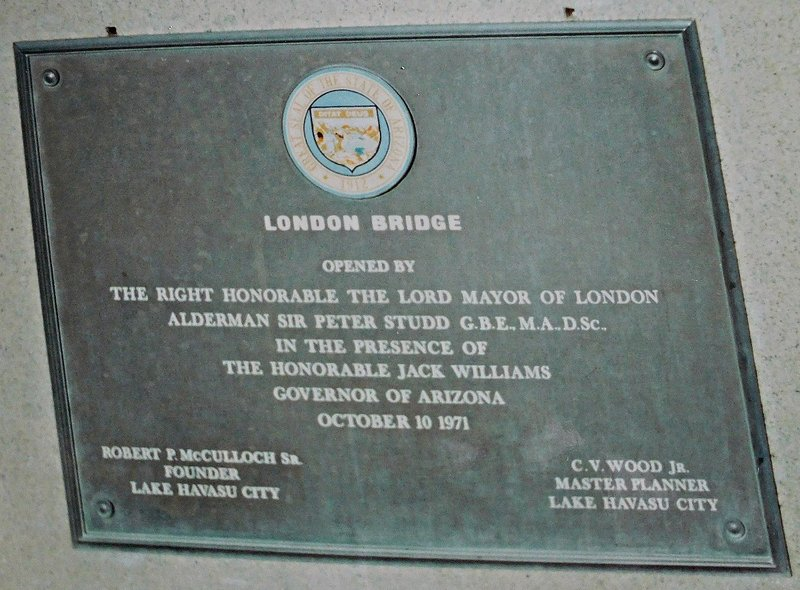 HAVASU 6c Lake Havasu: plaque on London Bridge