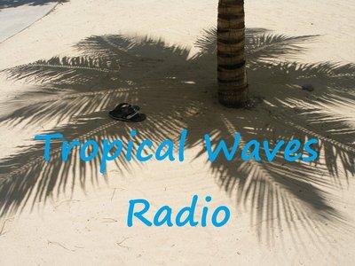 Tropical Waves Radio B