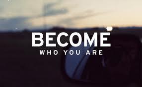 becomewhoyouare.jpg
