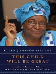 "Book ""This Child Will Be Great"" by Ellen Johnson-Sirleaf (Source: Amazon)"