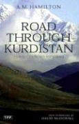 "Book recommendation: ""Road through Kurdistan"" by A.M. Hamilton"