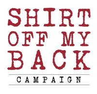 Shirt Off My Back Campaign