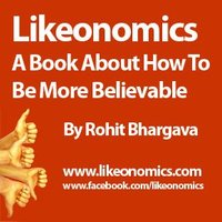 Likeonomics: An Upcoming Book On How To Be More Believable