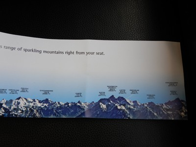 We were given a handy guide so we could follow the Himalayas on our flight and know what we were looking at; if you don't see Mt. Everest you don't have to pay for the flight!