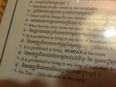 Rules of our hotel in Siem Reap! Durian (disgustingly smelly fruit) is widely available and liked in Asia, but it's treated more harshly than smoking is in the UK - you can only have it outside or in your own home!