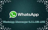 WhatsApp Messenger 2.11.152 APK