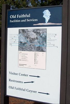 Sign outside the Old Faithful Visitor's Center and Map