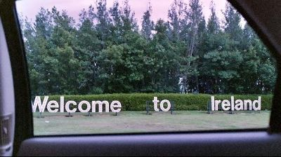 Welcome to Ireland sign from the cab