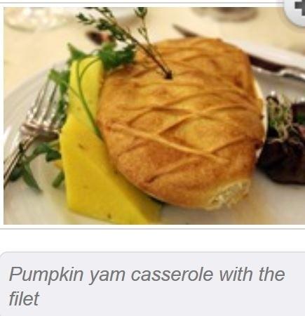 Pumpkin yam casserole with the fillet