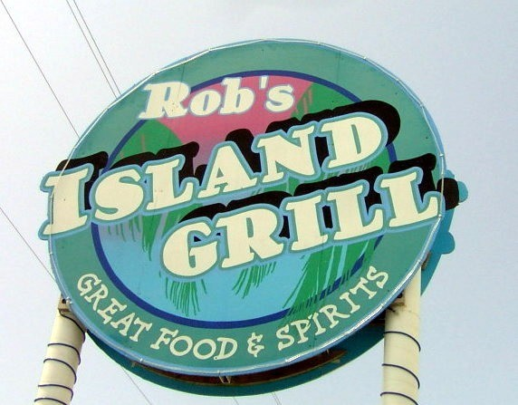 Rob's Island Grill sign