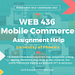 WEB 436 Mobile Commerce Assignment Help-  UOP